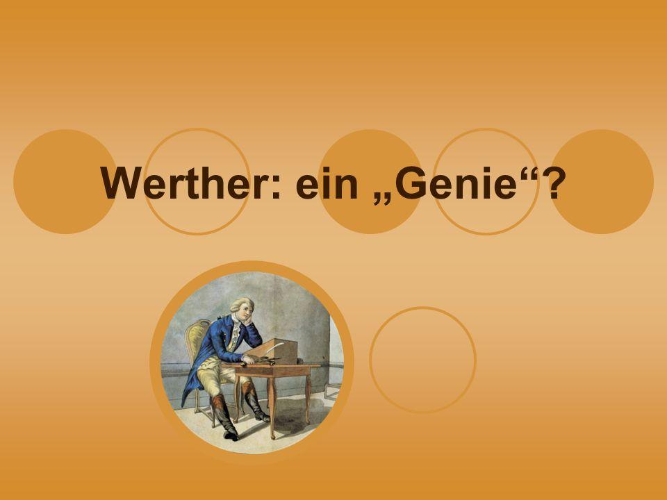 """Werther: ein """"Genie"""