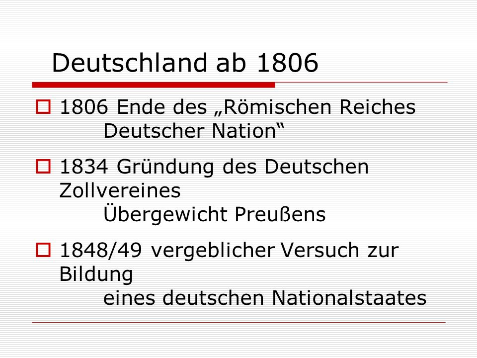 """Deutschland ab 1806 1806 Ende des """"Römischen Reiches Deutscher Nation"""