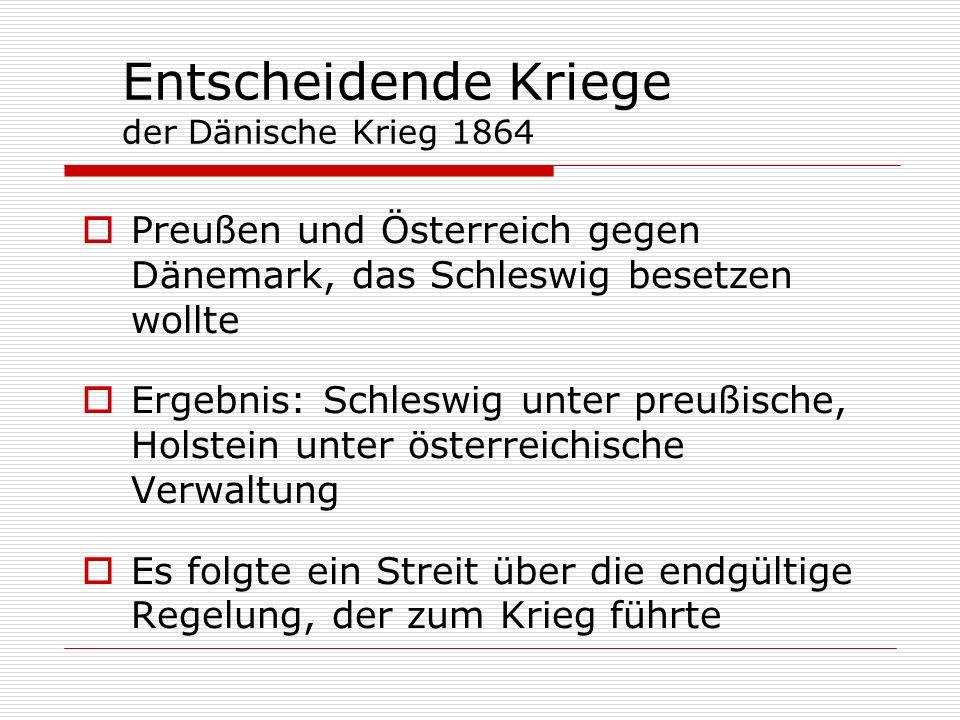 Entscheidende Kriege der Dänische Krieg 1864