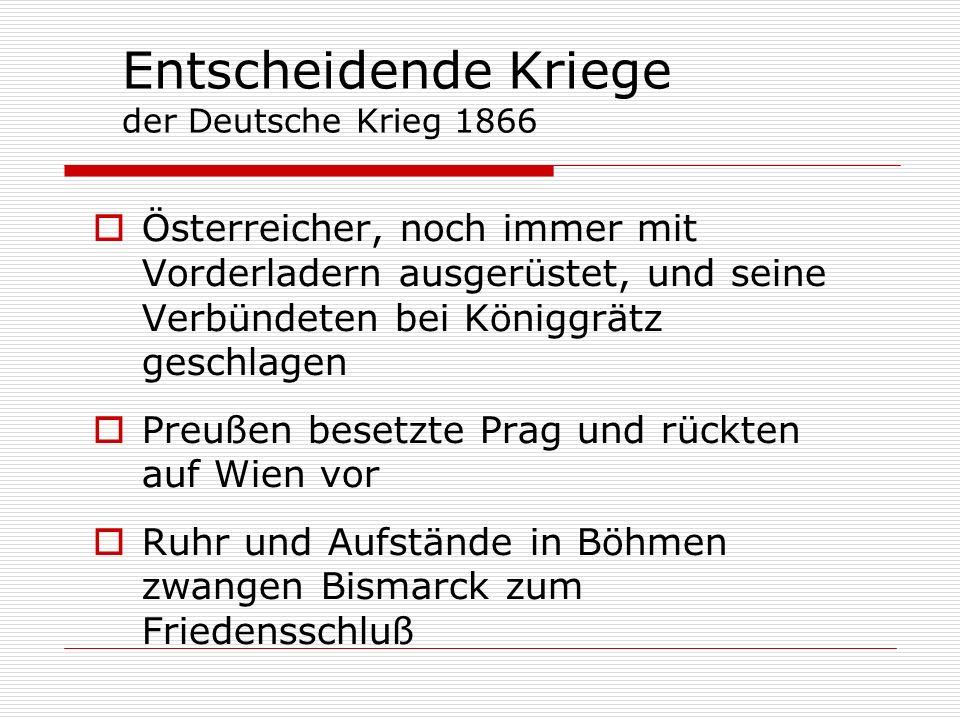 Entscheidende Kriege der Deutsche Krieg 1866