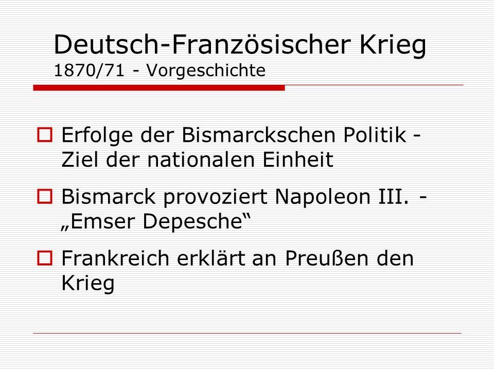 Deutsch-Französischer Krieg 1870/71 - Vorgeschichte