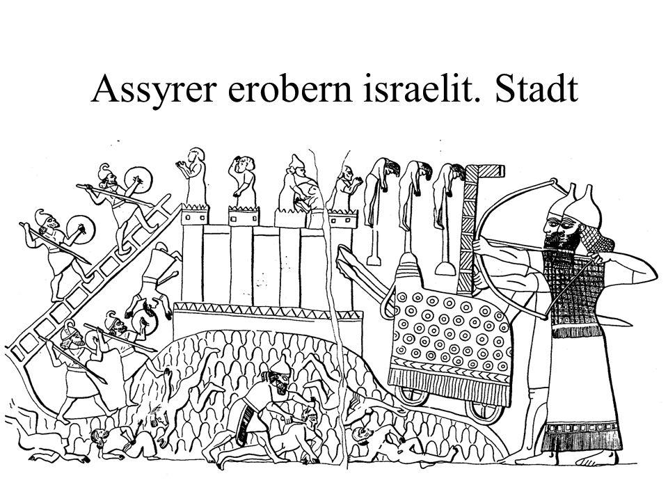 Assyrer erobern israelit. Stadt