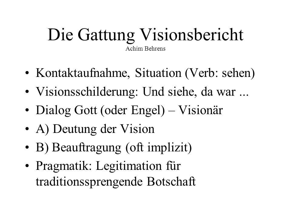 Die Gattung Visionsbericht Achim Behrens