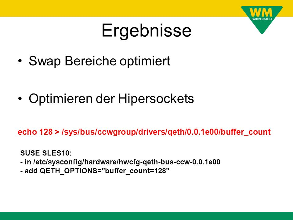 Ergebnisse Swap Bereiche optimiert Optimieren der Hipersockets