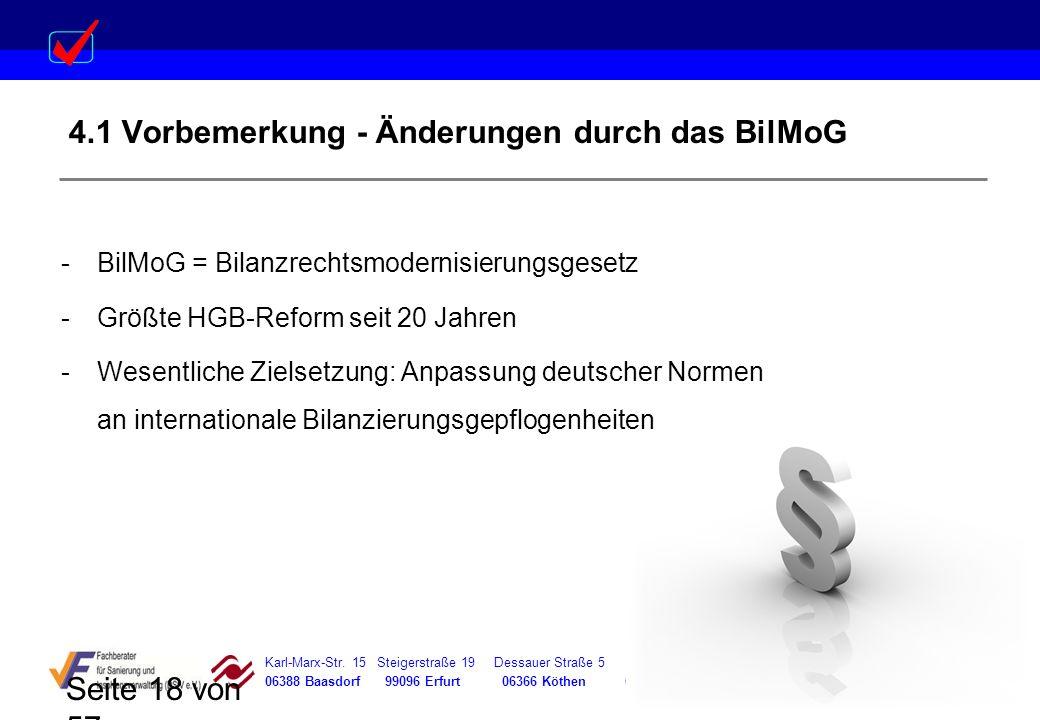 4.1 Vorbemerkung - Änderungen durch das BilMoG
