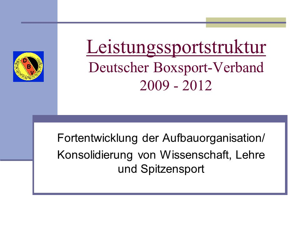 Leistungssportstruktur Deutscher Boxsport-Verband 2009 - 2012