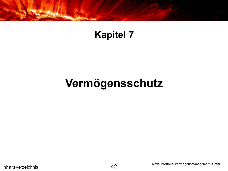 Kapitel 7 Vermögensschutz 42 Inhaltsverzeichnis