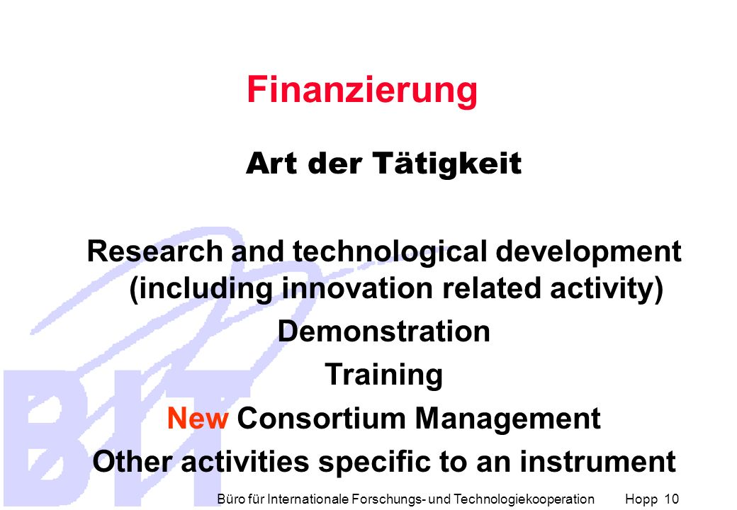 New Consortium Management Other activities specific to an instrument