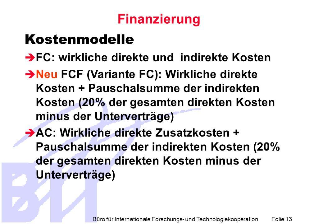 Finanzierung Kostenmodelle FC: wirkliche direkte und indirekte Kosten