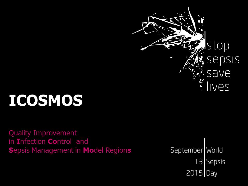 ICOSMOS Quality Improvement in Infection Control and Sepsis Management in Model Regions