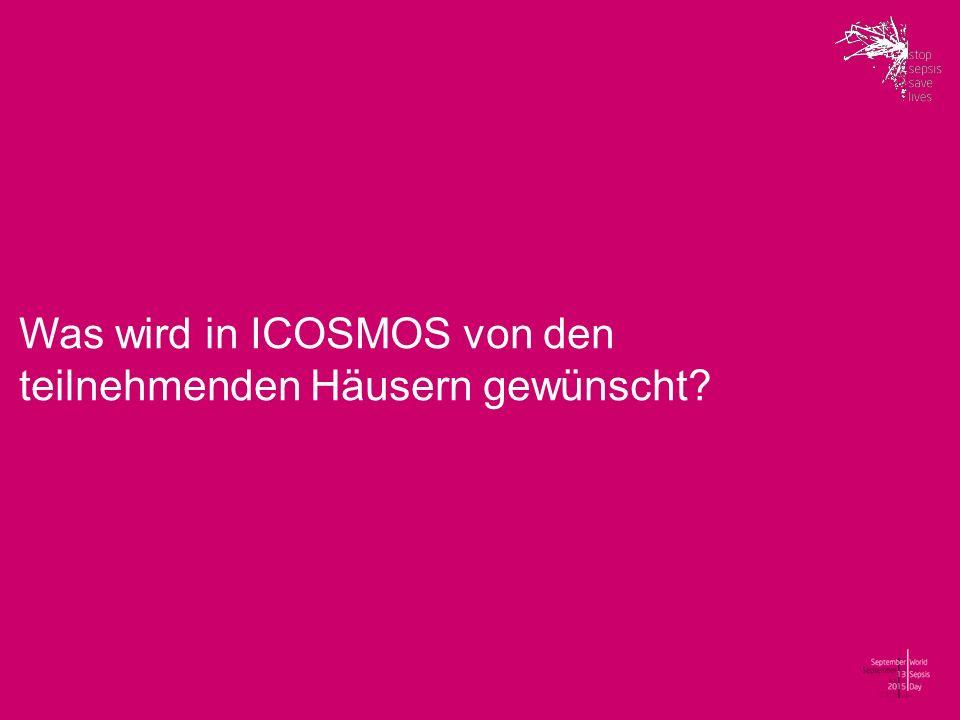 Was wird in ICOSMOS von den teilnehmenden Häusern gewünscht