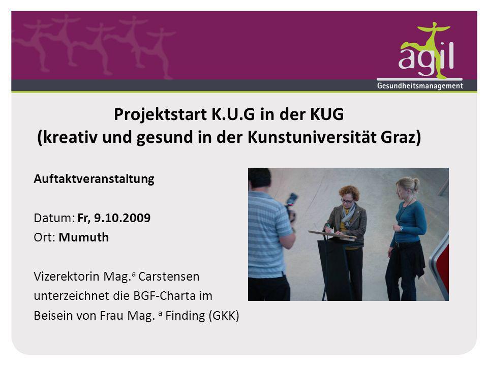 Projektstart K.U.G in der KUG (kreativ und gesund in der Kunstuniversität Graz)