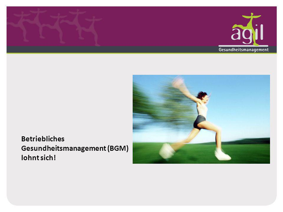 Betriebliches Gesundheitsmanagement (BGM) lohnt sich!