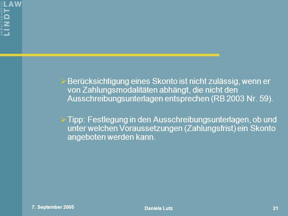 Berücksichtigung eines Skonto ist nicht zulässig, wenn er von Zahlungsmodalitäten abhängt, die nicht den Ausschreibungsunterlagen entsprechen (RB 2003 Nr. 59).