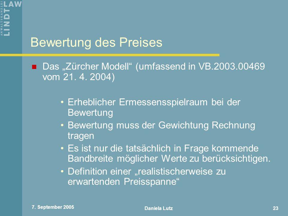 """Bewertung des Preises Das """"Zürcher Modell (umfassend in VB.2003.00469 vom 21. 4. 2004) Erheblicher Ermessensspielraum bei der Bewertung."""