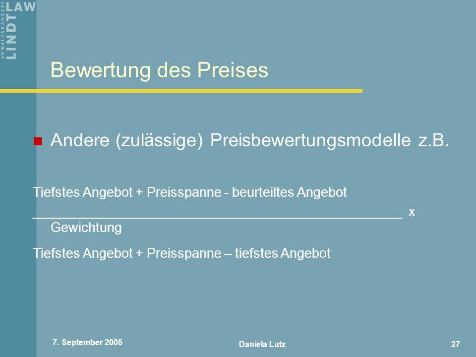 Bewertung des Preises Andere (zulässige) Preisbewertungsmodelle z.B.