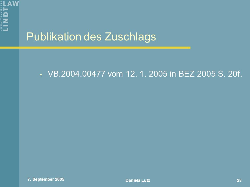 Publikation des Zuschlags