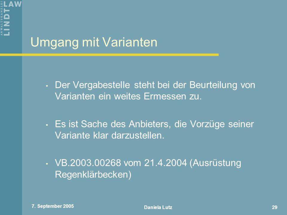 Umgang mit Varianten Der Vergabestelle steht bei der Beurteilung von Varianten ein weites Ermessen zu.
