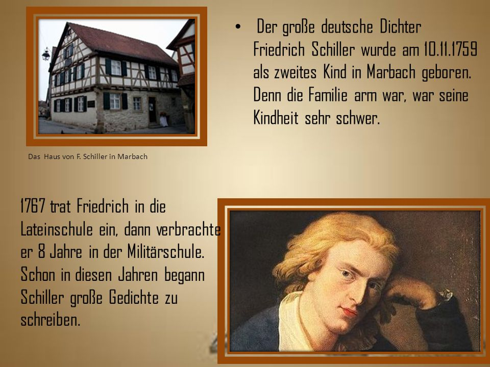 Der große deutsche Dichter Friedrich Schiller wurde am 10. 11