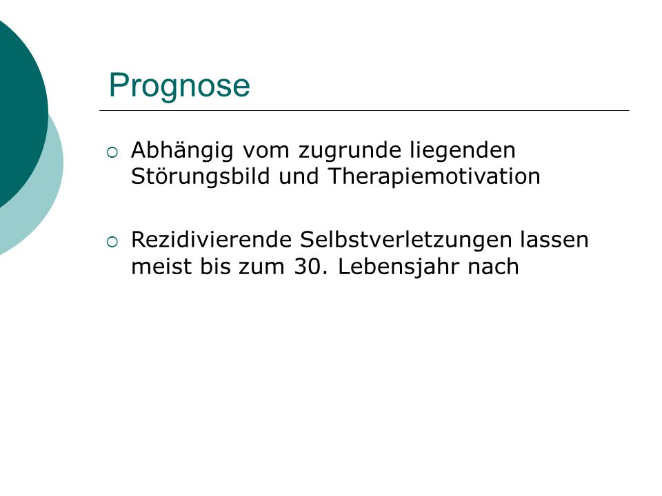 Prognose Abhängig vom zugrunde liegenden Störungsbild und Therapiemotivation.