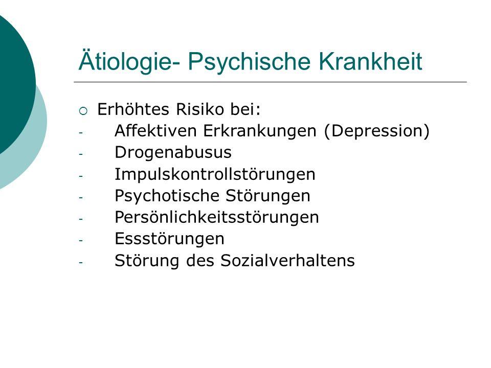 Ätiologie- Psychische Krankheit
