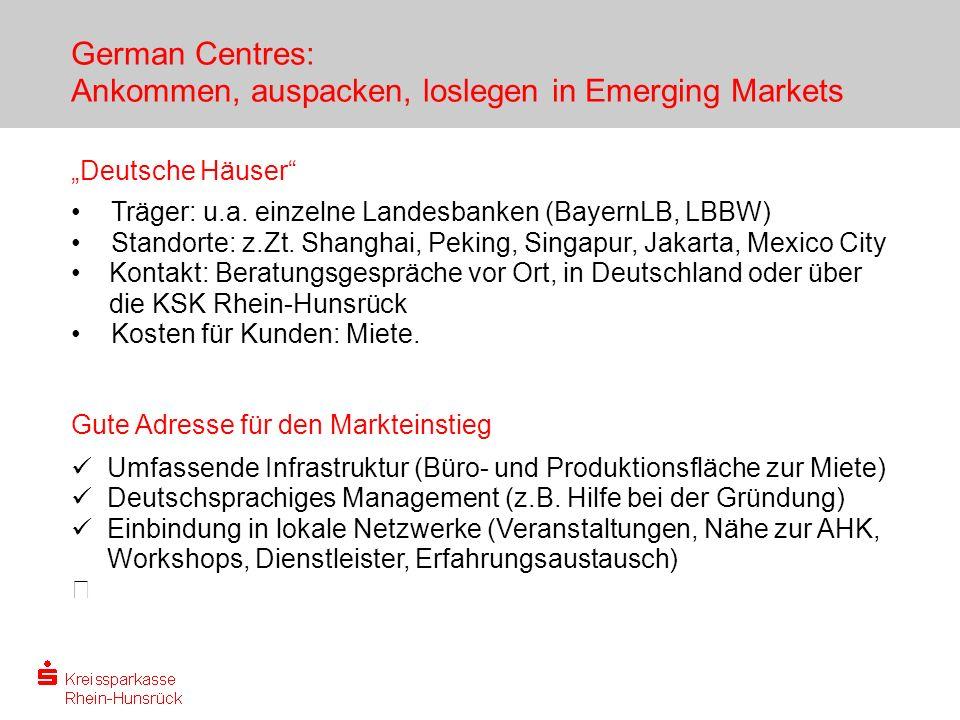 German Centres: Ankommen, auspacken, loslegen in Emerging Markets