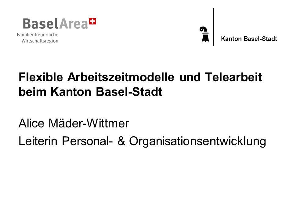 Flexible Arbeitszeitmodelle und Telearbeit beim Kanton Basel-Stadt