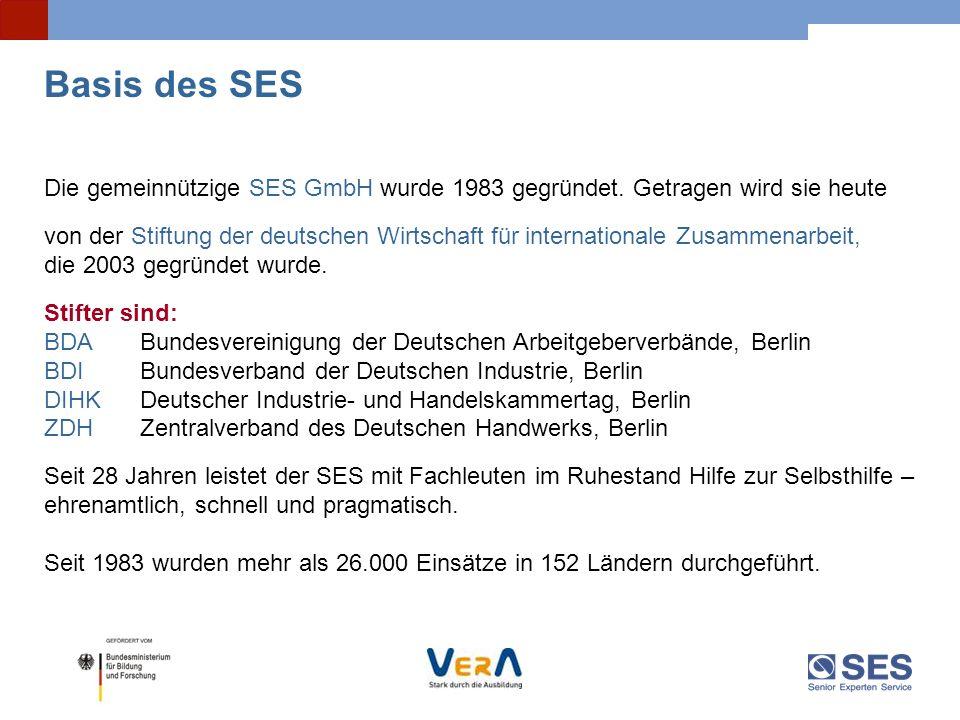 Basis des SES Die gemeinnützige SES GmbH wurde 1983 gegründet. Getragen wird sie heute.