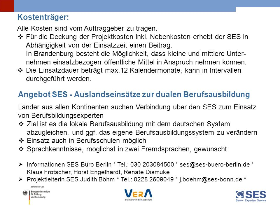 Angebot SES - Auslandseinsätze zur dualen Berufsausbildung
