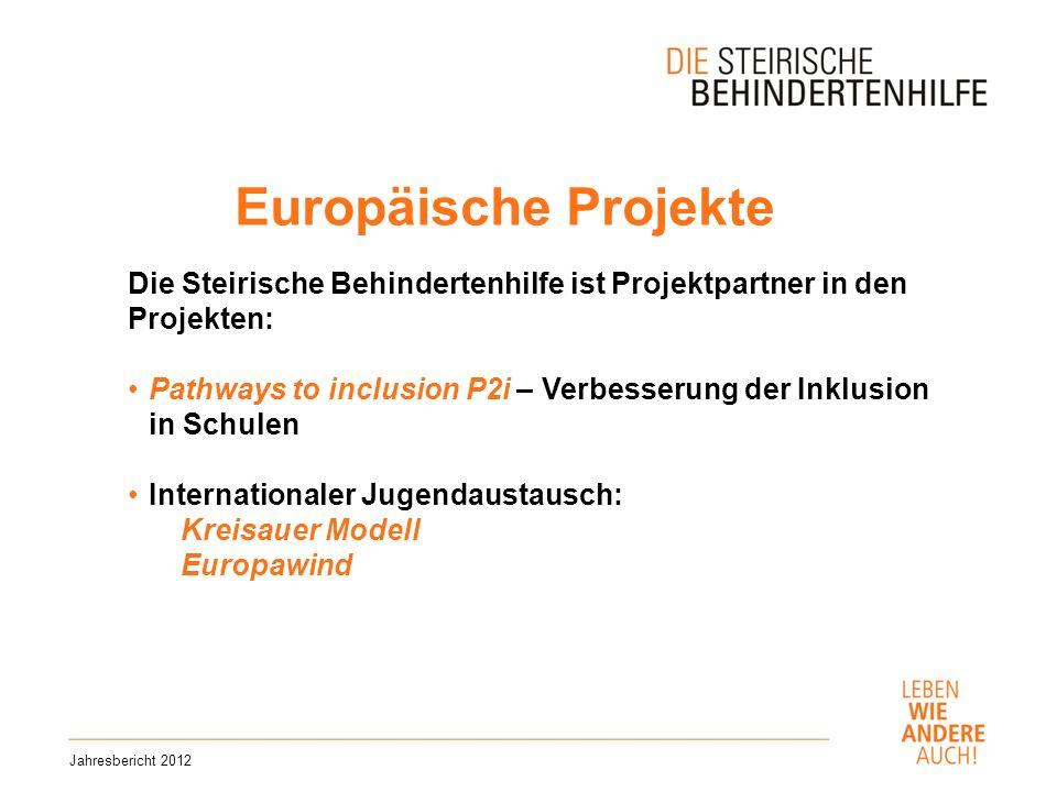 Europäische Projekte Die Steirische Behindertenhilfe ist Projektpartner in den Projekten: