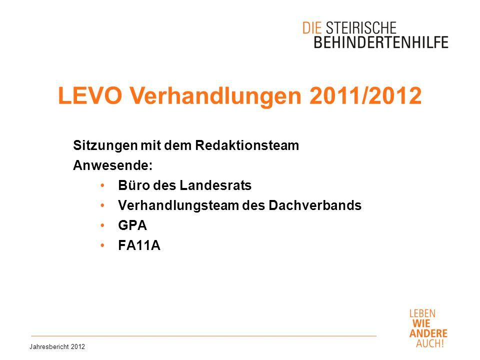 LEVO Verhandlungen 2011/2012 Sitzungen mit dem Redaktionsteam