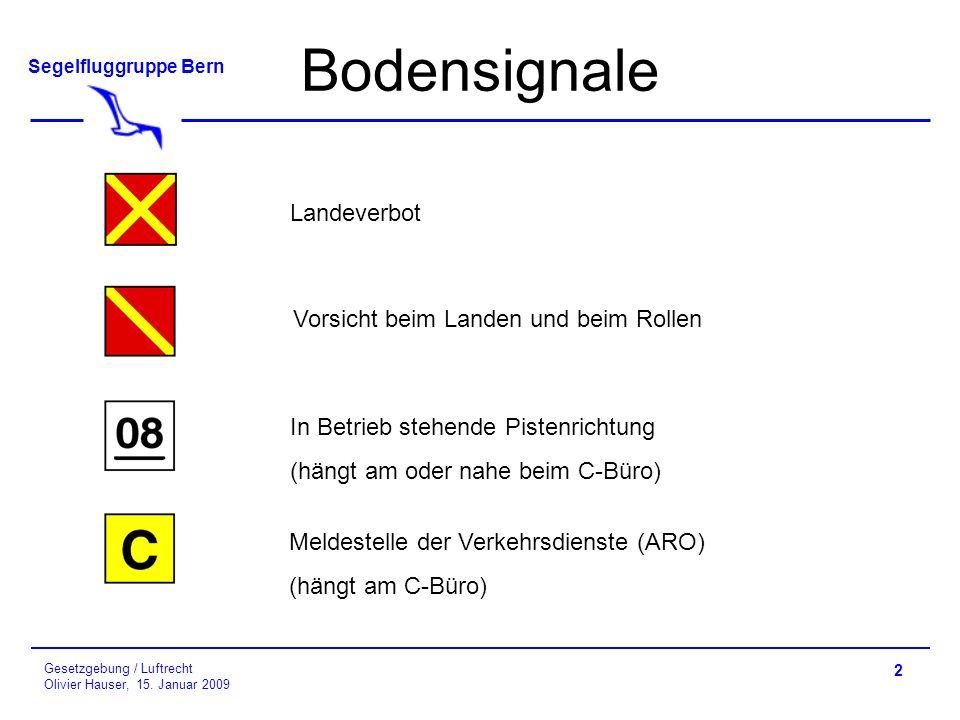 Bodensignale Landeverbot Vorsicht beim Landen und beim Rollen