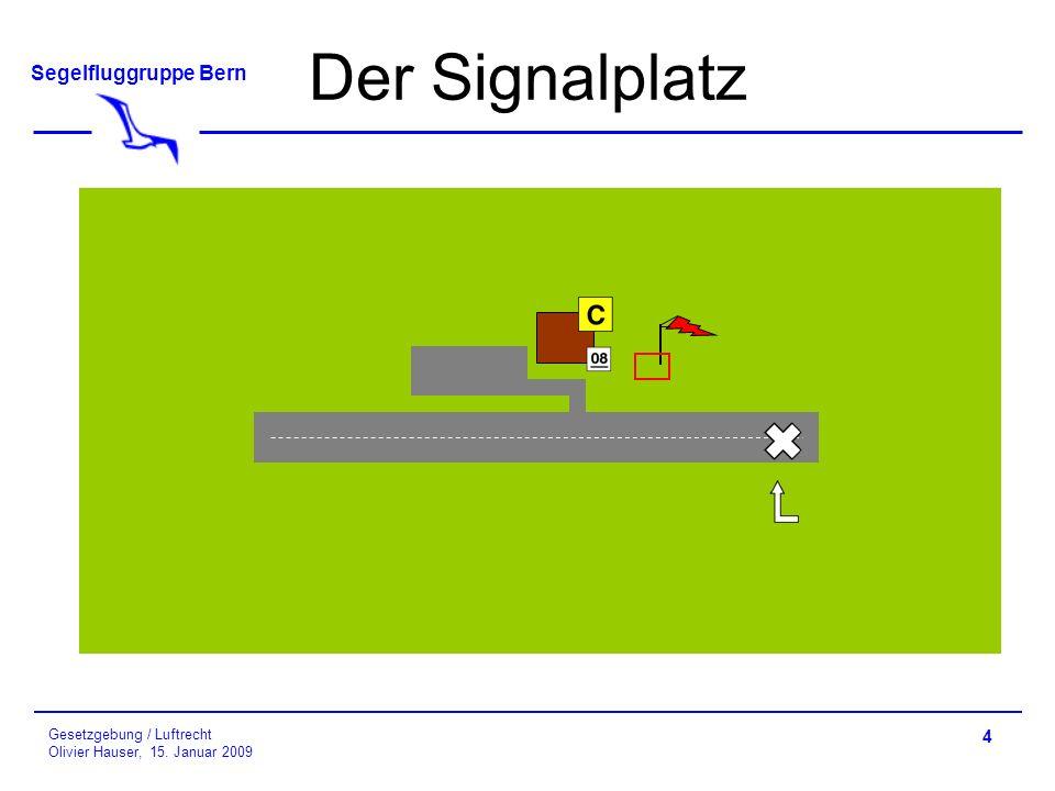 Der Signalplatz