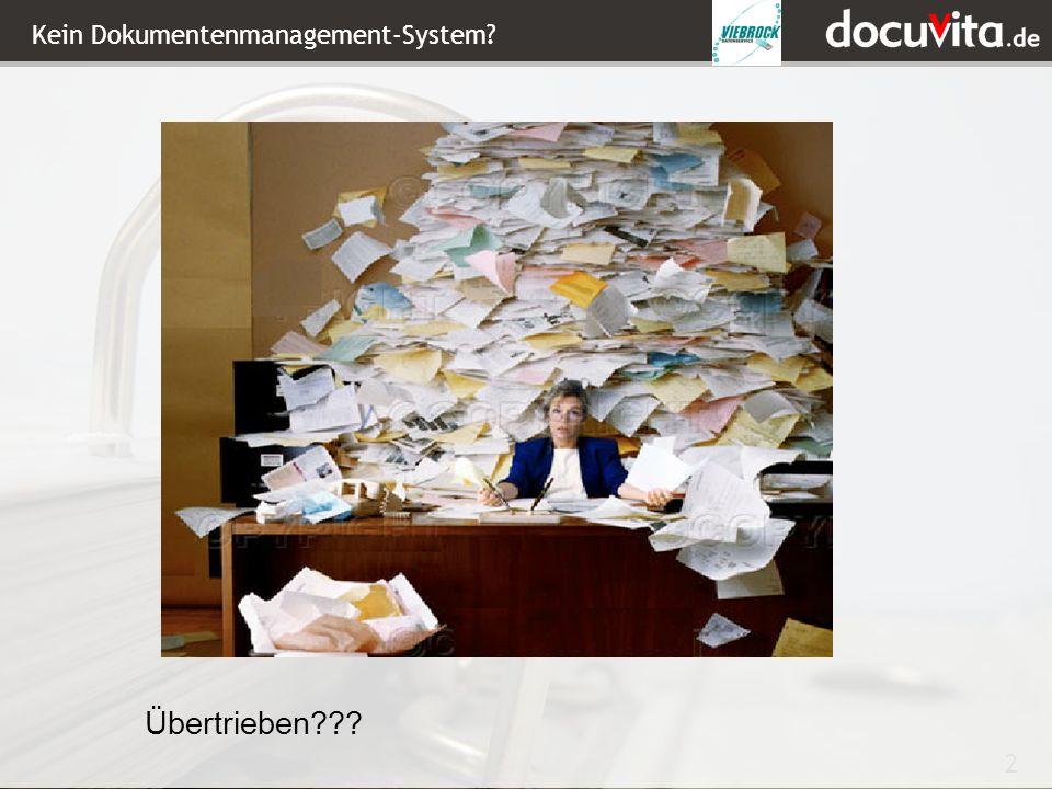 Kein Dokumentenmanagement-System