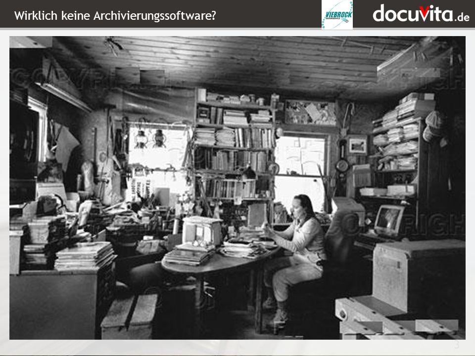 Wirklich keine Archivierungssoftware