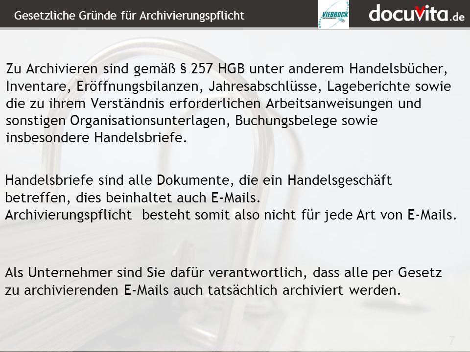Gesetzliche Gründe für Archivierungspflicht