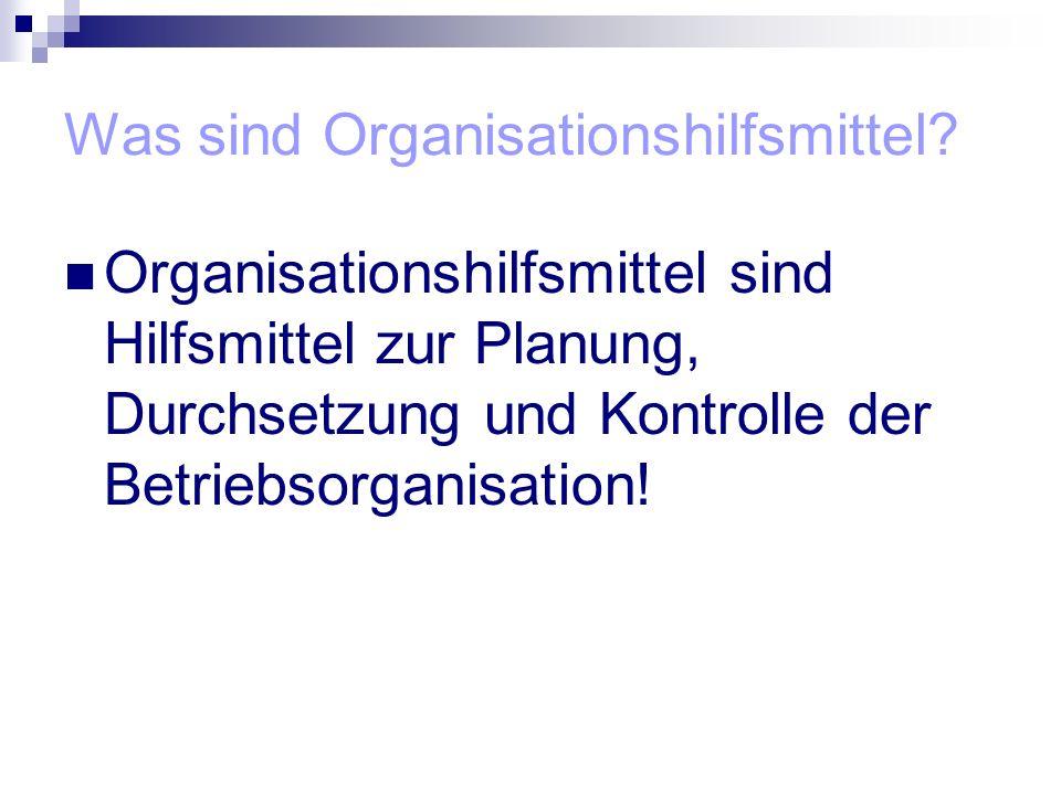 Was sind Organisationshilfsmittel