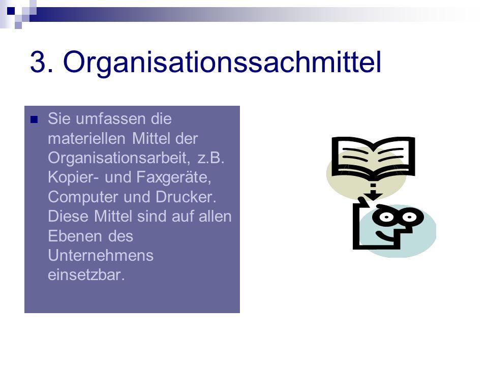 3. Organisationssachmittel