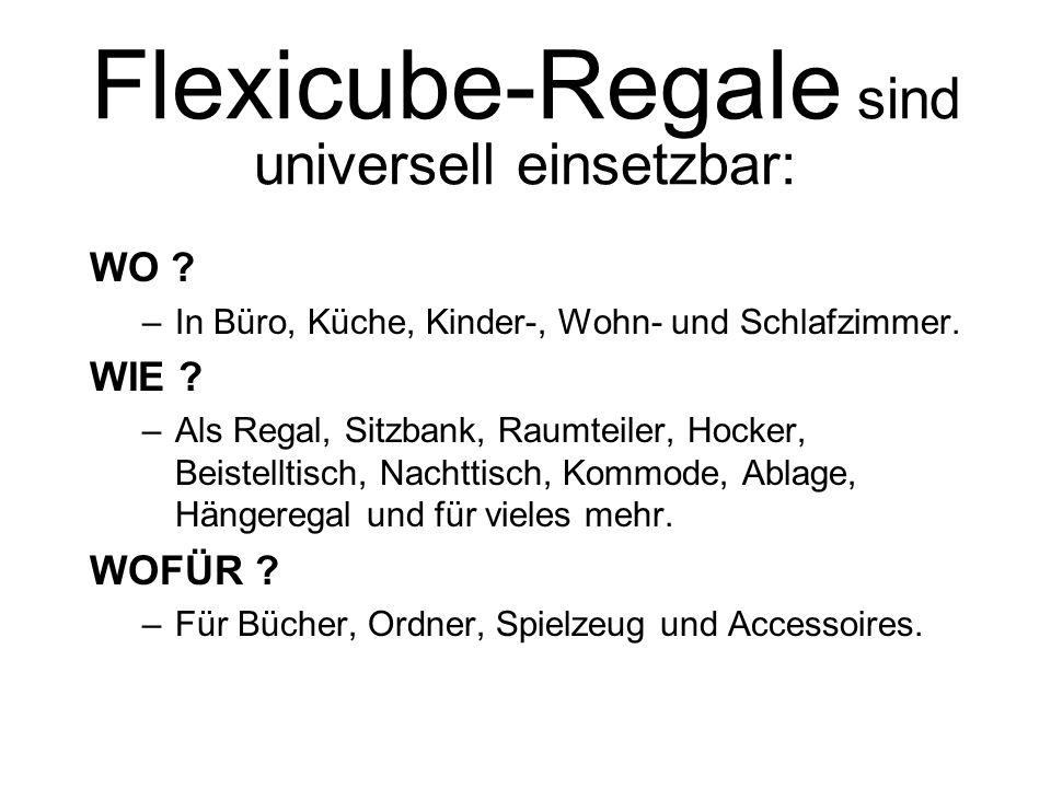 Flexicube-Regale sind universell einsetzbar: