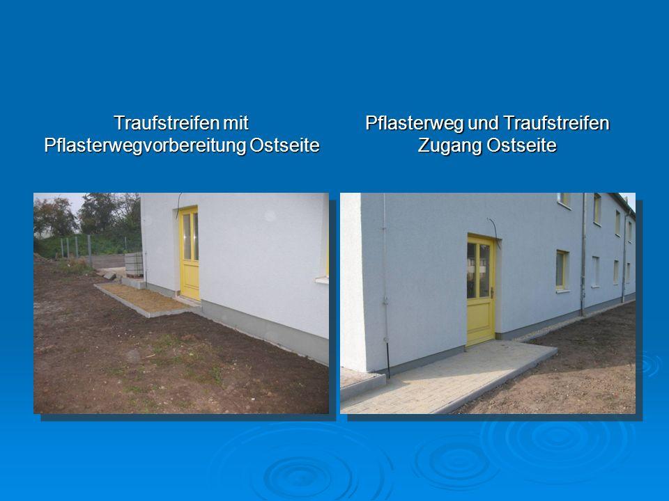 Traufstreifen mit Pflasterwegvorbereitung Ostseite