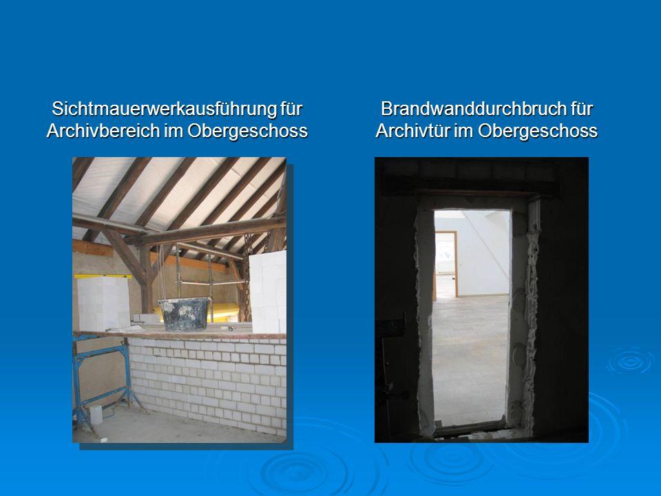 Sichtmauerwerkausführung für Archivbereich im Obergeschoss