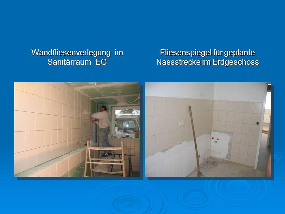 Wandfliesenverlegung im Sanitärraum EG