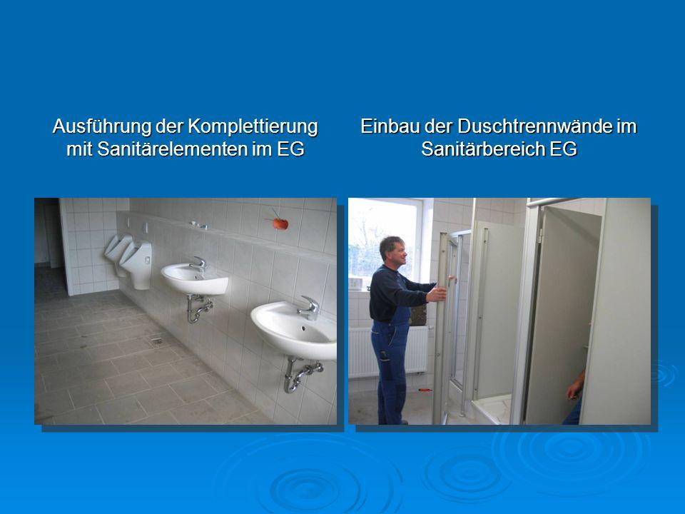 Ausführung der Komplettierung mit Sanitärelementen im EG