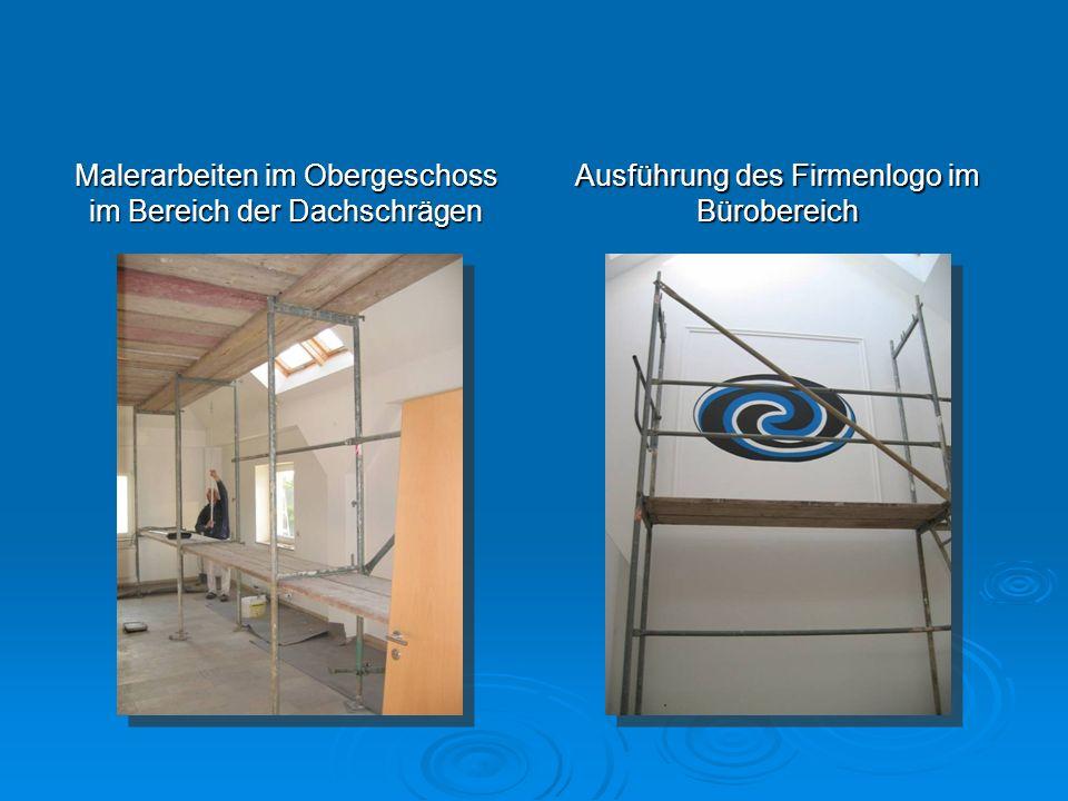 Malerarbeiten im Obergeschoss im Bereich der Dachschrägen