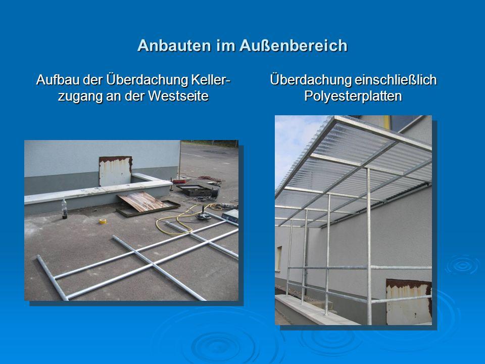 Anbauten im Außenbereich