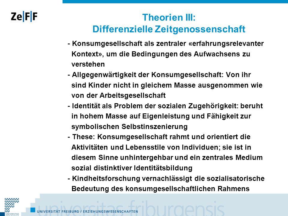 Theorien III: Differenzielle Zeitgenossenschaft