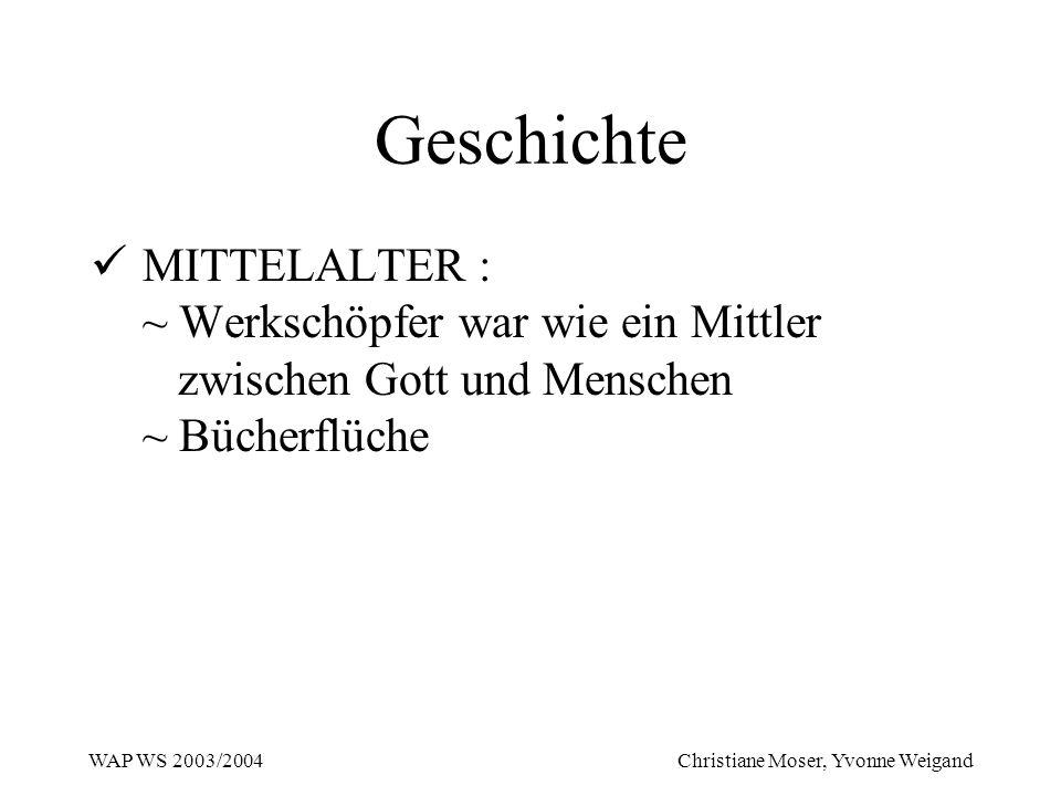 Geschichte MITTELALTER : ~ Werkschöpfer war wie ein Mittler zwischen Gott und Menschen ~ Bücherflüche.