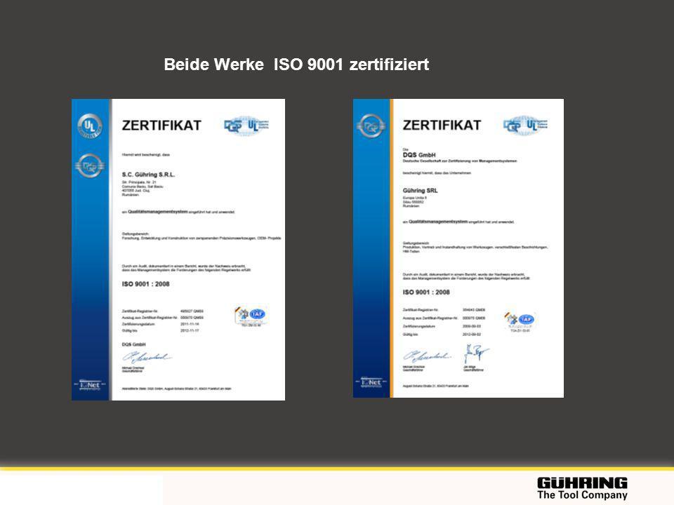 Beide Werke ISO 9001 zertifiziert