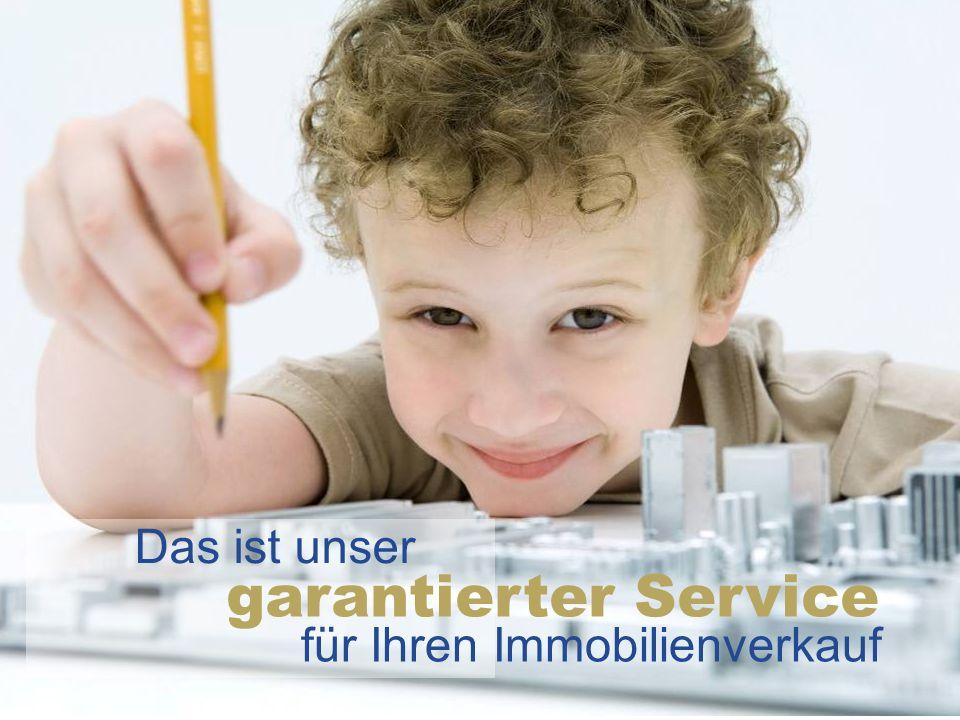 Das ist unser garantierter Service für Ihren Immobilienverkauf