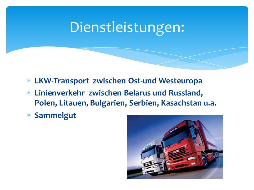 Dienstleistungen: LKW-Transport zwischen Ost-und Westeuropa